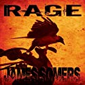 Rage: Descendants Saga: Crisis Sequence, Book 1 Audiobook by James Somers Narrated by Nick Afka Thomas
