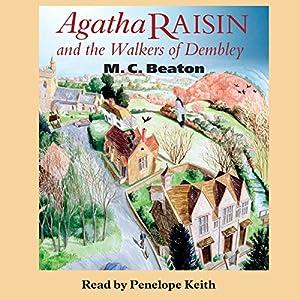 Agatha Raisin and the Walkers of Dembley: Agatha Raisin, Book 4 | [M. C. Beaton]