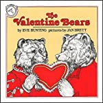 The Valentine Bears | Eve Bunting