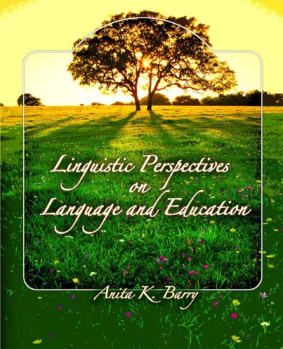 Linguistic Perspectives on Language and Education