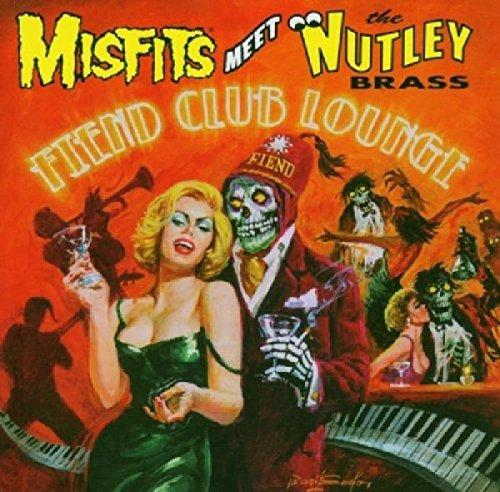Fiend Club Lounge by Misfits Meet The Nutley Brass (2005-06-27)