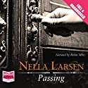 Passing Audiobook by Nella Larsen Narrated by Robin Miles