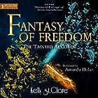 Fantasy of Freedom: The Tainted Accords, Book 4 Hörbuch von Kelly St. Clare Gesprochen von: Amanda Dolan