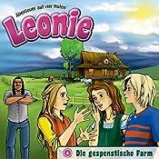 Die gespenstische Farm (Leonie - Abenteuer auf vier Hufen 4)   Christian Mörken