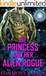 The Princess and her Alien Rogue: Ali...