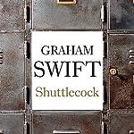 Shuttlecock | Graham Swift