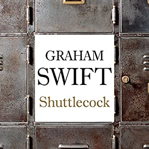 Shuttlecock | [Graham Swift]