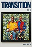 img - for Transition 114: Transition: The Magazine of Africa and the Diaspora book / textbook / text book