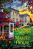 Murder at Marble House (A Gilded Newport Mystery)