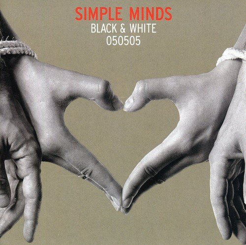 Simple Minds - Black & White 050505 - Zortam Music