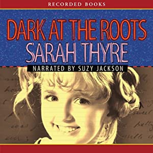Dark at the Roots Audiobook