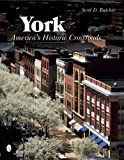 York: Americas Historic Crossroads