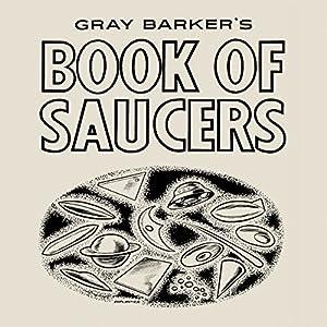 Gray Barker's Book of Saucers Audiobook
