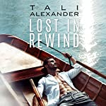 Lost in Rewind: Audio Fools, Book 3 | Tali Alexander