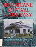 img - for Hurricane Survival Made Easy: A Guide for Hurricane Preparedness book / textbook / text book