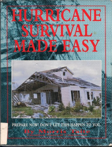 Hurricane Survival Made Easy: A Guide for Hurricane Preparedness