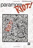 Paramore Riot Book Guitar Tab Edition by Paramore (2008-02-01)