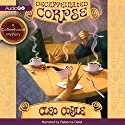 Decaffeinated Corpse: A Coffeehouse Mystery, Book 5 Audiobook by Cleo Coyle Narrated by Rebecca Gibel