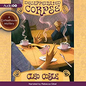 Decaffeinated Corpse Audiobook