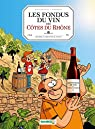 Les fondus du vin : Côtes du Rhône