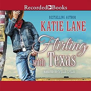 Flirting with Texas Audiobook