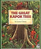 The Great Kapok Tree: A Tale of the Amazon Rain Forest (Edition Reprint) by Cherry, Lynne [Paperback(2000¡ê?] Lynne Cherry
