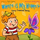 Children Books:  Where Is My Home ?: (Animal Habitats) (Adventure & Education Kids books series for ages 2-6) (Bedtime Stories Children's Books for Early / Beginner Readers)