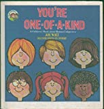 You're One of a Kind: A Children's Book About Human Uniqueness (Ready-Set-Grow)