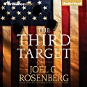 The Third Target Audiobook by Joel C. Rosenberg Narrated by David de Vries