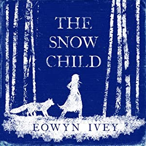 The Snow Child Audiobook