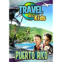 Travel With Kids: Puerto Rico