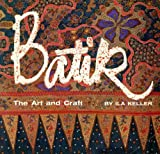 Batik: The Art and Craft