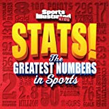 img - for Sports Illustrated Kids STATS!: The Biggest Numbers in Sports book / textbook / text book
