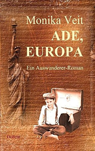 ade-europa-historischer-auswanderer-roman