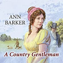 A Country Gentleman (       UNABRIDGED) by Ann Barker Narrated by Gordon Griffin