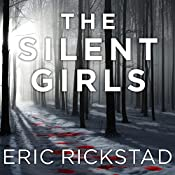 The Silent Girls by Eric Rickstad, R. C. Bray (Narrator)