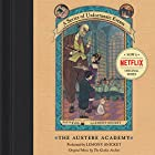 The Austere Academy: A Series of Unfortunate Events #5 Hörbuch von Lemony Snicket Gesprochen von: Lemony Snicket