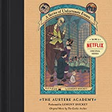The Austere Academy: A Series of Unfortunate Events #5 Audiobook by Lemony Snicket Narrated by Lemony Snicket