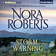 Storm Warning (       UNABRIDGED) by Nora Roberts Narrated by Nancy Wu