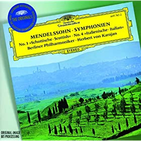 "Mendelssohn: Symphonies Nos.3 ""Scottish"" & 4 ""Italian""; Overture ""The Hebrides"""