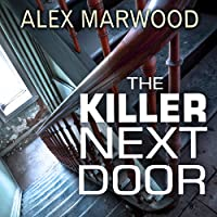 The Killer Next Door (       UNABRIDGED) by Alex Marwood Narrated by Imogen Church