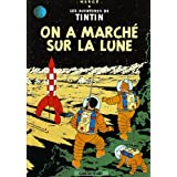 "Les Aventures de Tintin. On a march� sur la lunevon ""Herge"""