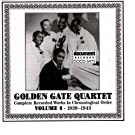 Golden Gate Quartet Vol. 4 (1939-1943)
