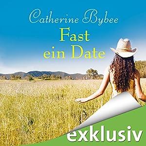 Fast ein Date (Not Quite 1) Hörbuch