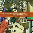 Instruments du Moyen-Age et de la Renaissance