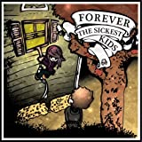 Forever the Sickest Kids ~ Forever the Sickest Kids
