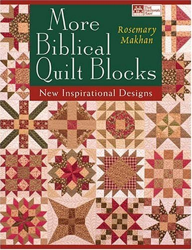 More Biblical Quilt Blocks: New Inspirational Designs
