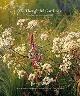 Book Cover: The Thoughtful Gardener: An Intelligent Approach to Garden Design