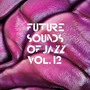 Future Sounds of Jazz Vol.12