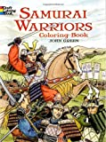 Samurai Warriors (Dover History Coloring Book) (0486465594) by Green, John